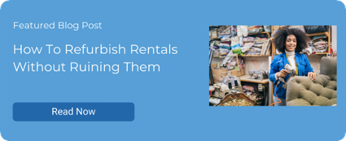 How To Refurbish Rentals Without Ruining Them