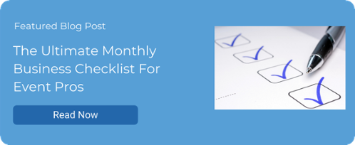 The Ultimate Monthly Business Checklist For Event Pros