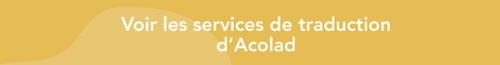 Services de traduction professionnelle Acolad