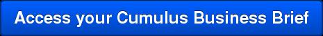 Access your Cumulus Business Brief