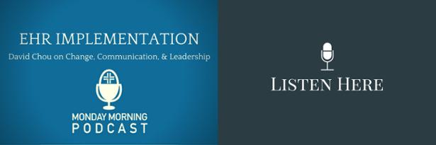 Listen to David Chou on EHR Implementation - Podcast Episode