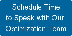 Schedule Time to Speak with Our  Optimization Team