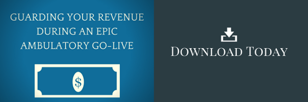 Download Guarding Your Revenue During an Epic Ambulatory Go-Live