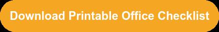 Download Printable Office Checklist