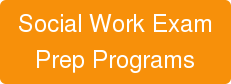 Social Work Exam Prep Programs