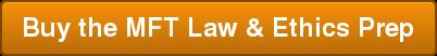 Buy the MFT Law & Ethics Prep