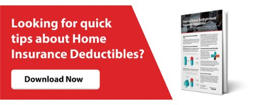 How to Choose the Right Home Insurance Deductible