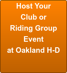 Host Your Club or Riding Group Event at Oakland H-D