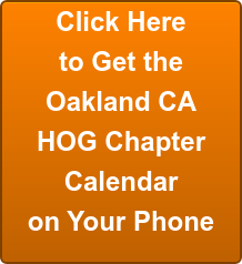 Click Here to Get the Oakland CA HOG Chapter Calendar on Your Phone