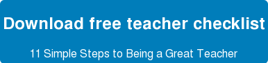 Download free teacher checklist 11 Simple Steps to Being a Great Teacher
