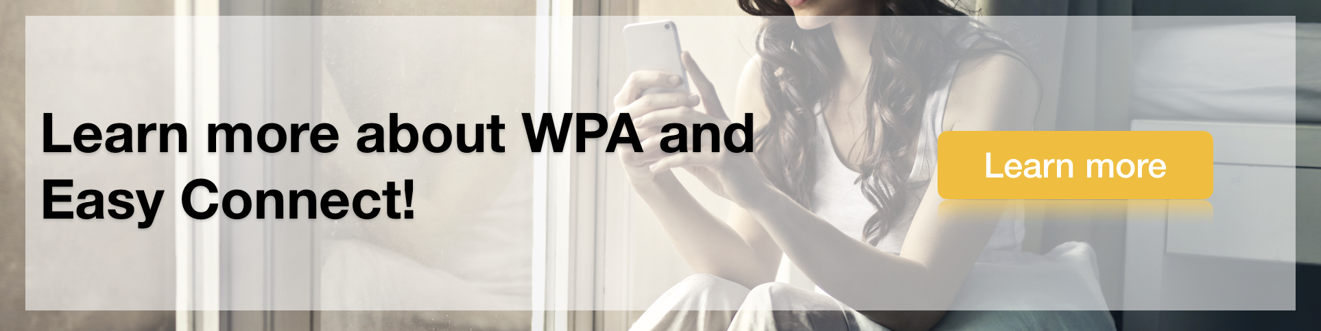 Learn more about WPA and Easy Connect