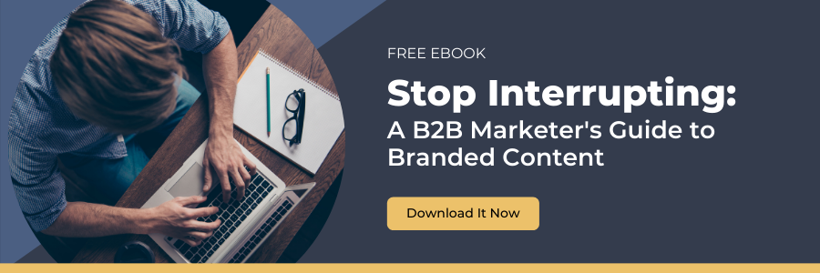The B2B Marketer's Guide to Branded Content