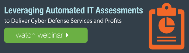 Watch LeveragingAutomated IT Assessments to Deliver Cyber Defense Services and Profits Webinar