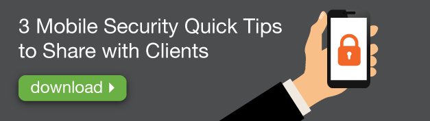 3-Mobile-Security-Quick-Tips-to-Share-with-Clients