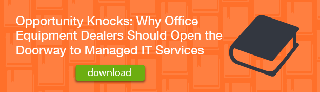 download-opportunity-knocks-why-office-equipment-dealers-should-open-the-doorway-to-managed-it-services
