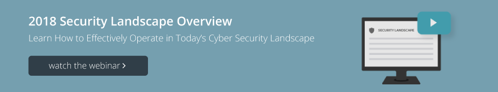 Watch 2018 Security Landscape Webinar
