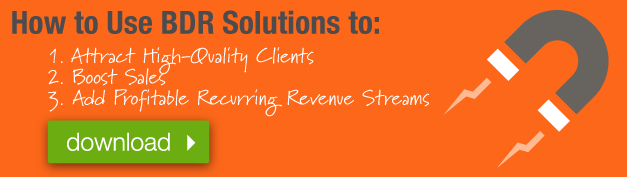 Webinar How To Use BDR Solutions To Attract High-Quality Clients, Boost Sales And Add Profitable Recurring Revenue Streams