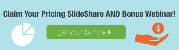 Get-Your-Pricing-SlideShare-and-Bonus-Webinar