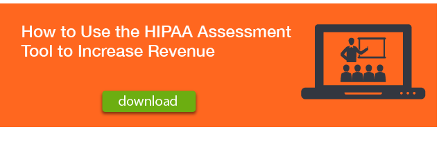 How-to-Use-the-HIPAA-Assessment-Tool-to-Increase-Revenue-Webinar