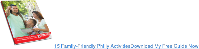 15 Family-Friendly Philly ActivitiesDownload My Free Guide Now