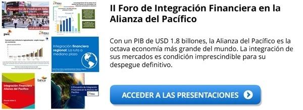 Segundo Foro sobre Integración Financiera en la Alianza del Pacífico