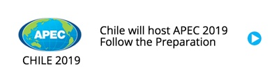Chile will host APEC 2019 - Stay informed