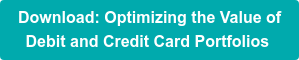 Download: Optimizing the Value of  Debit and Credit Card Portfolios