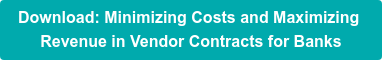 Download: Minimizing Costs and Maximizing  Revenue in Vendor Contracts for Banks