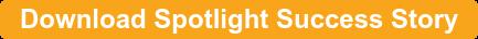 Download Spotlight Success Story