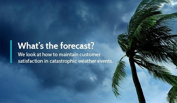 Customer satisfaction in catastrophic weather events