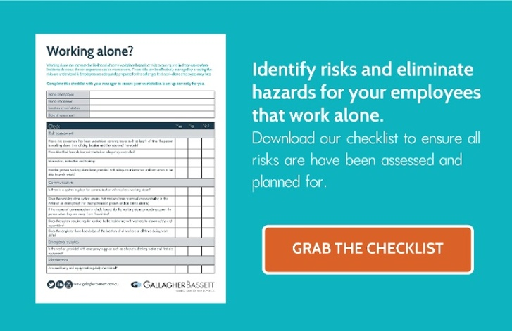 Checklist: Ensure the risks & harazrds are eliminated for employees that work alone.