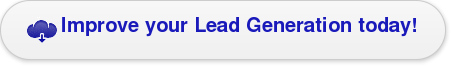 Improve your Lead Generation today!