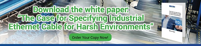 "Download the white paper ""The Case for Specifying Industrial Ethernet Cable for Harsh Environments"""