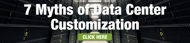 7 Myths of Data Center Customization