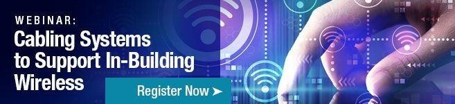 register now for the webinar - cabling systems to support in-building wireless