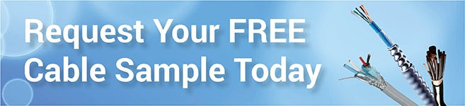 Request Your FREE Cable Sample Today