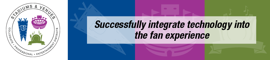Successfully integrate technology into the fan experience. Visit our Stadiums & Venues page to learn more.