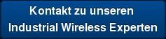 Kontakt zu unseren  Industrial Wireless Experten