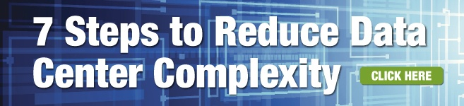 7 Steps to Reduce Data Center Complexity