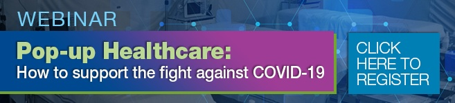 Register for the Webinar Pop-Up Healthcare: How to Support the Fight Against COVID-19
