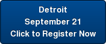 Detroit  September 21 Click to Register Now