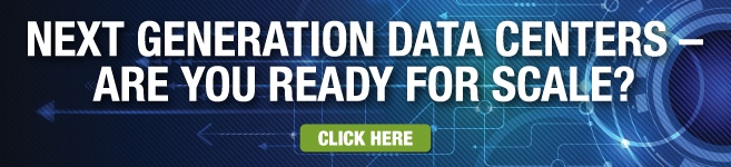 Next Generation Data Centers - Are You Ready For Scale?