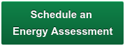 Schedule an  Energy Assessment