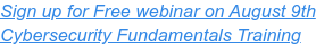 Free Cybersecurity Webinar: Fundamentals Training  Tuesday, November 9 @ 10:00 AM PST