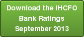 Download the IHCFO Bank Ratings September 2013