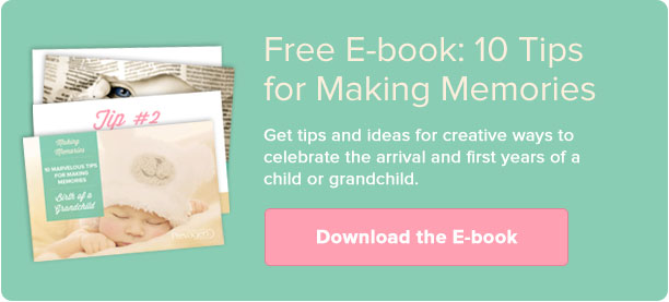 10 Tips for Making Memories - Birth of a Grandchild