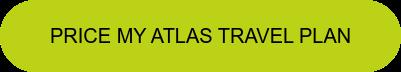 Price My Atlas Travel Plan