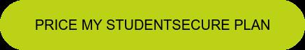 Price My StudentSecure Plan