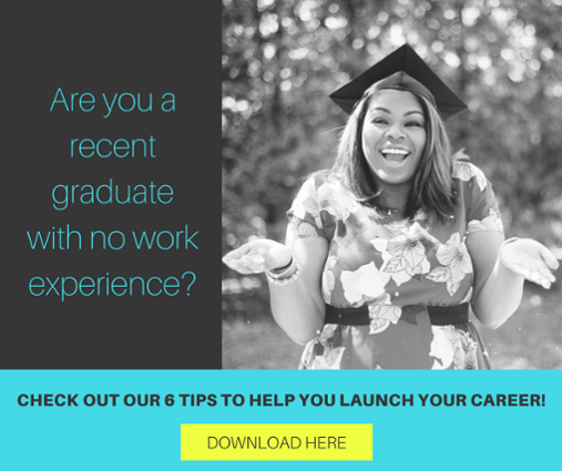 Check out our 6 tips for graduates with no work experience