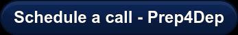 Schedule a call - Prep4Dep